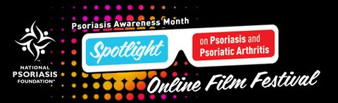 Spotlight on Psoriasis and Psoriatic Arthritis Online Film Festival, August 30th - September 6th