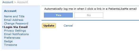 Click Yes and You'll Never Have to Log In to Click Links in a PatientsLikeMe Email Again