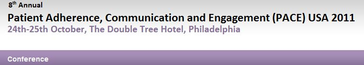 2011 Patient Engagement, Communication and Adherence (PACE) Conference