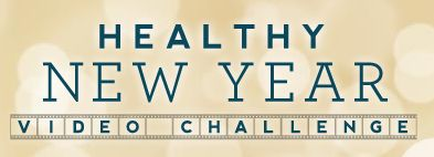 Learn More About the Healthy New Year Video Challenge