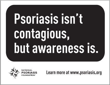 Psoriasis Awareness Month Is Sponsored by the National Psoriasis Foundation